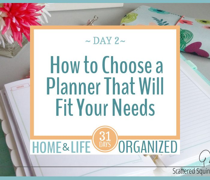How to Choose a Planner That Will Fit Your Needs