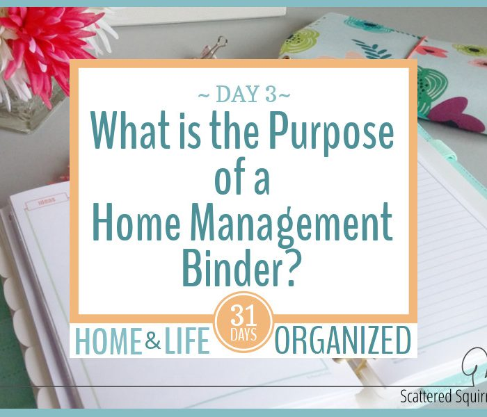 What is the Purpose of a Home Management Binder?
