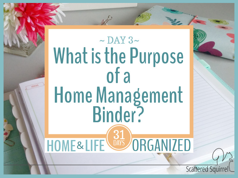 The purpose of a home management binder varies from family to family. Here are ideas for what you can use yours for.