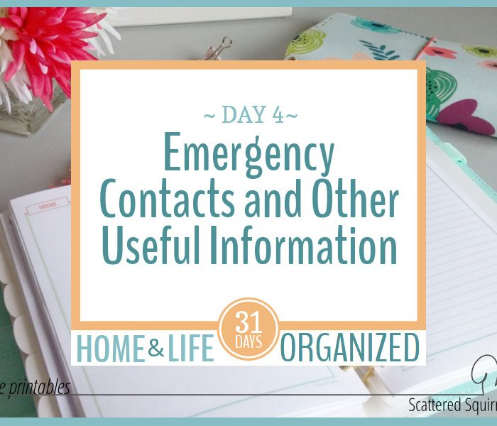 Emergency Contacts and Other Useful Home-Related Information