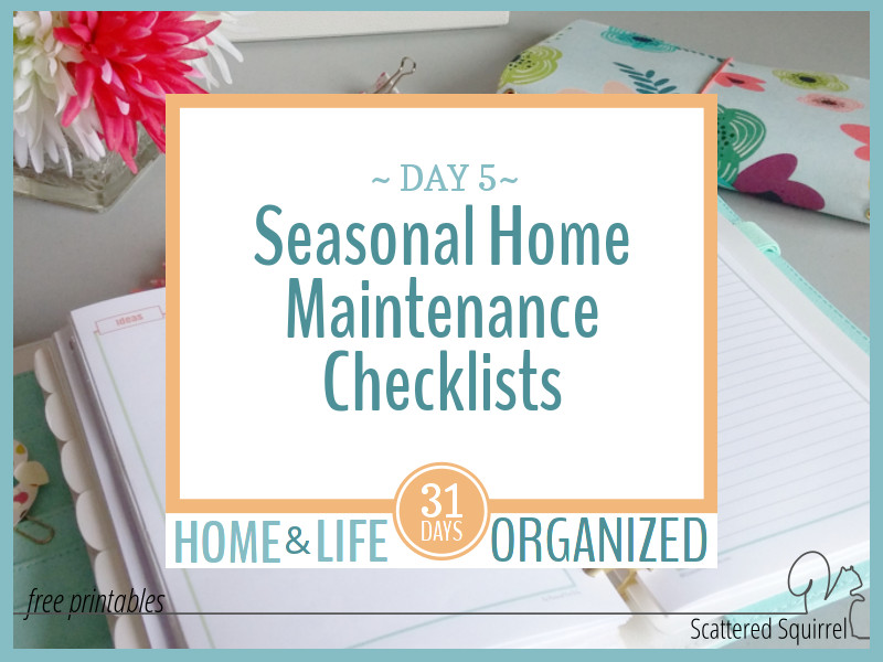 Seasonal Home Maintenance Checklists