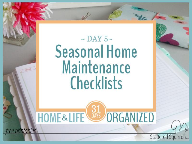Seasonal Home Maintenance Checklists