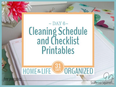 Cleaning schedule and checklist printables to help make keeping your home a little easier.