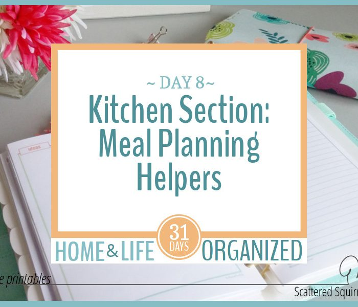 Getting the Kitchen Section Started with Meal Planning Helpers