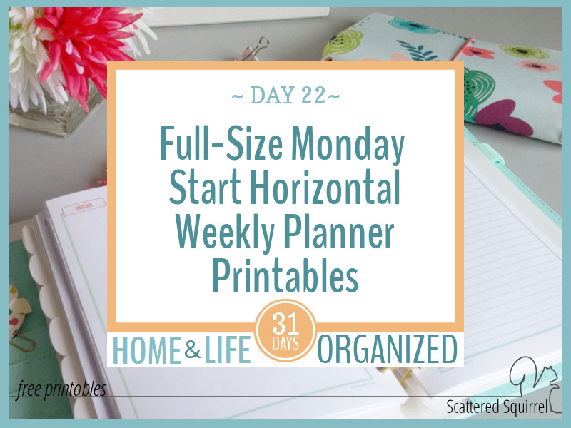 Monday Start, Full-Size Horizontal Weekly Planners