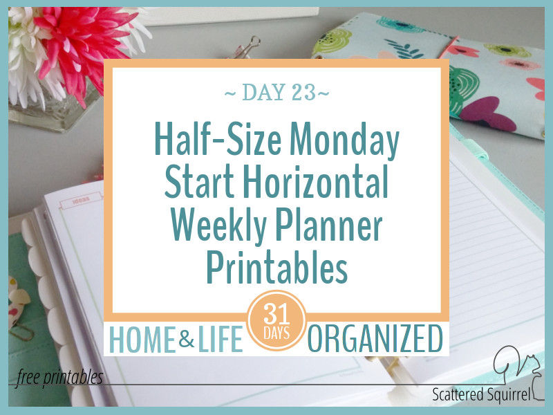 Half-Size Monday Start Horizontal Weekly Planners