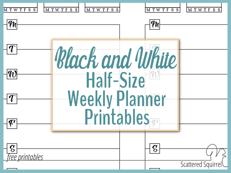 Half-Size Black And White Weekly Planner Printables