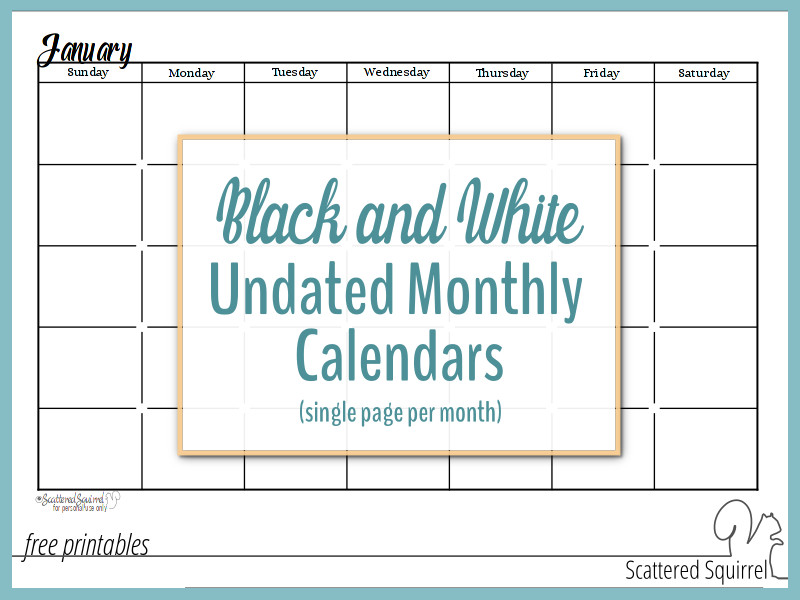 Black adn White Undated Monthly Calendars are great additions for your planners.