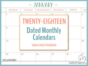 2018 Dated Monthly Calendars – Single Page Edition
