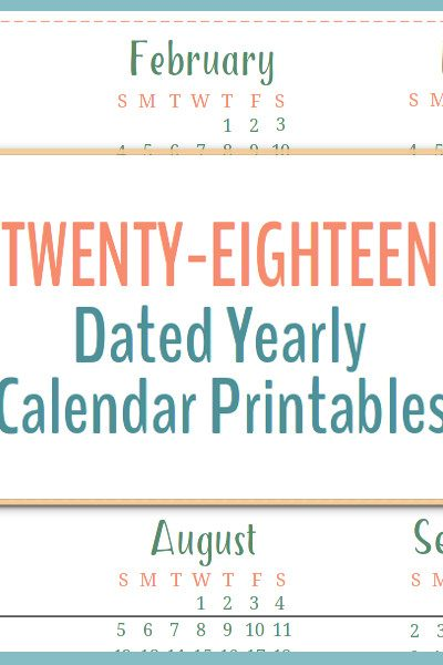 2018 dated yearly calendar printables are a great addition to your planner so you can start long term planning.