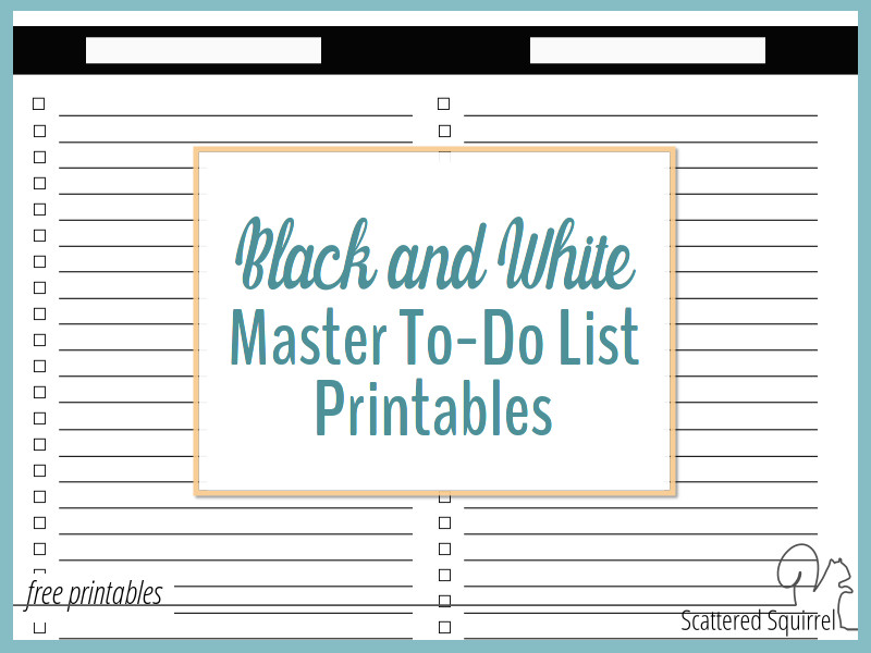 Black and White Master To-Do List Printables in Three Sizes