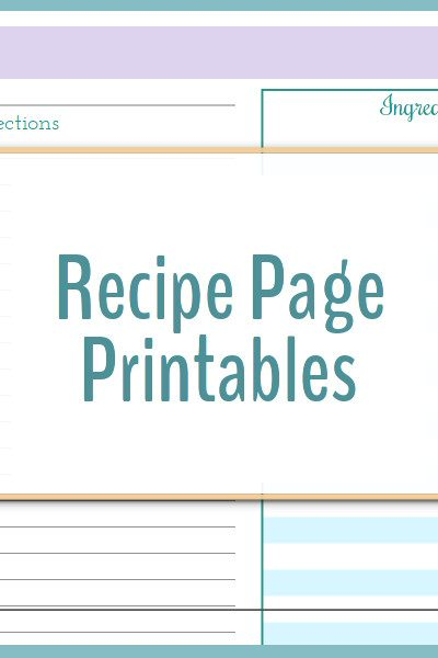 These recipe page printables are great for keeping all your recipes organized.