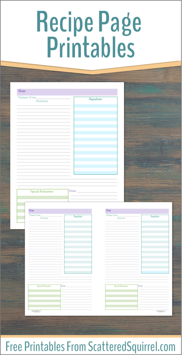 Keep your recipes organized with these printable recipe pages.