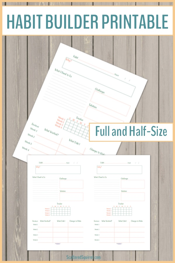 Building new habits takes thought and a little bit of planning. This handy habit builder printable can help!