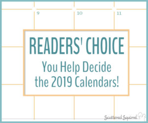 Readers' Choice – You Help Decide the 2019 Calendars!