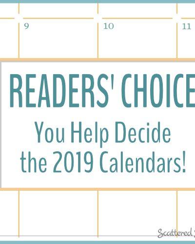 Readers' Choice Survey for choosing the design for the 2019 calendars.