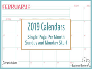 Single Page, Dated 2019 Calendars, with Sunday and Monday Starts!