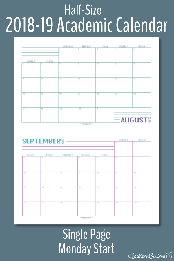These half-size single page per month, Academic calendars are dated from August 2018 through July 2019 and feature a Monday start day.