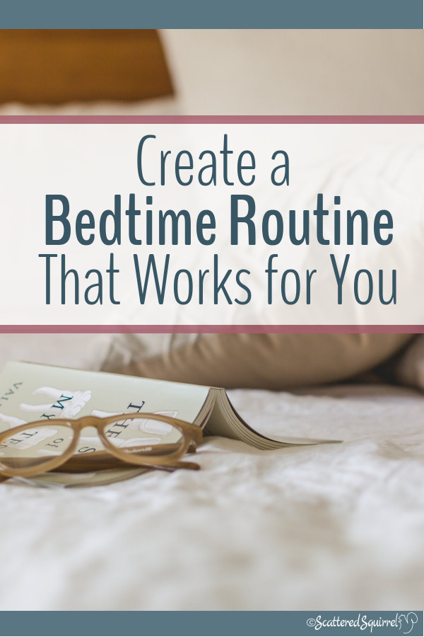 Create a bedtime routine that works for you and end each day with a little bit of self-care.