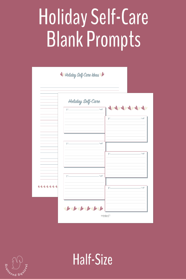 Make a holiday self-care plan with this half-size journal and note page printable set.