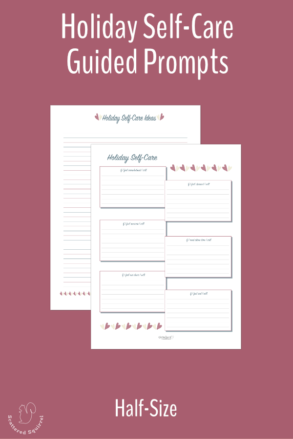 Make a holiday self-care plan with this half-size guided journal and note page printable set.