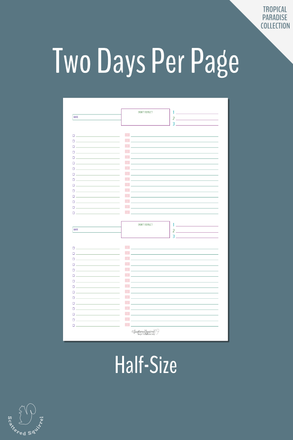 This simple half-size daily planner lets you plan two days at a time per page.