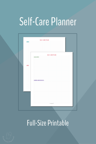 Use these full size printables to create a self-care plan that looks at the whole you, not just part of you.