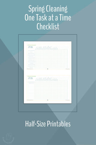 The half-size one task at time checklist organizes spring cleaning by task and then by room, allowing you to track what you've finished and what you have left to tackle.