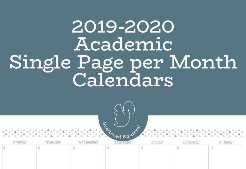 The single page per month, dated 2019-2020 academic calendars are a great way to plan out your up coming school year.