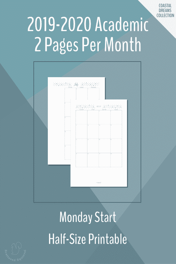 2019-2020 Academic Two Pages per Month dated calendar. Half-size with a Monday Start.