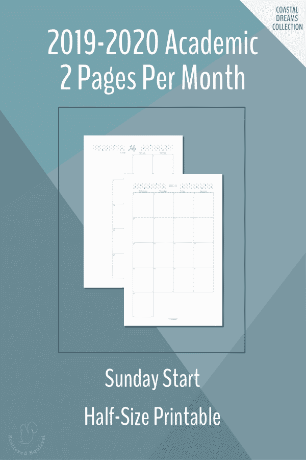 2019-2020 Academic Two Pages per Month dated calendar. Half-size with a Sunday Start.