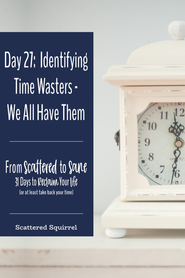 We all have time wasters that intrude upon our days. Identifying them is a great way to increase our personal productivity.