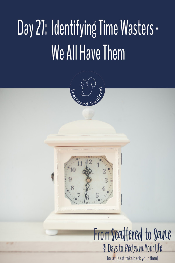 Taking some time to identify your time wasters is a great way to reclaim your time.