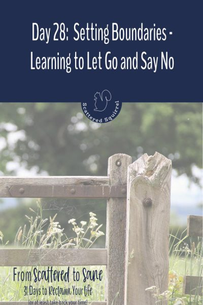 Learning to let go and say no are important steps when it comes to setting boundaries on our time.