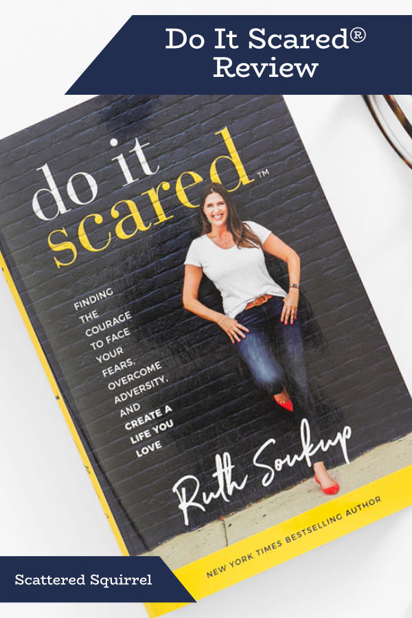 My review of Do It Scared® and why I liked this book so much