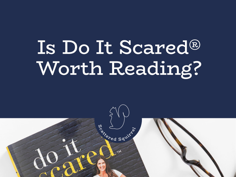 Do It Scared® isn't just a book, it's treasure full of insight and action.