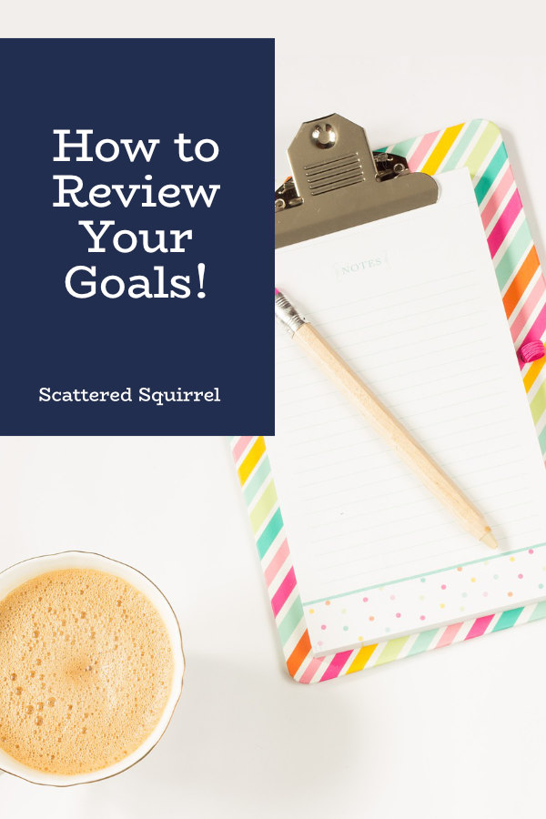 Making time to review your goals part way through the year is a great way to help ensure you're focused on goals that matter to you.
