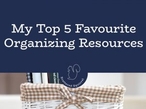 Organizing and decluttering your home can be a daunting tasks. Here are my top five favourtie organizing resources to help inspire, encourage and motivate you on your organizing journey.
