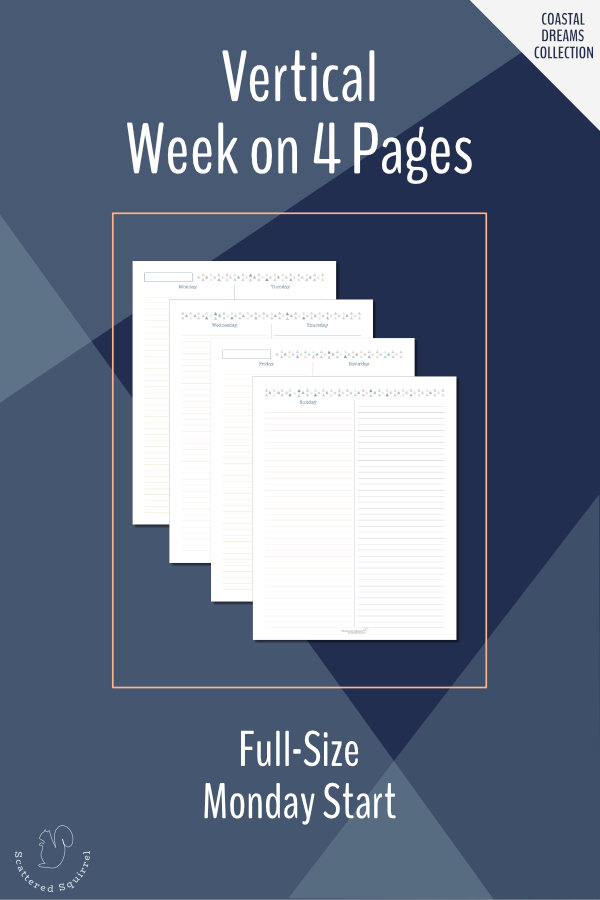 These planner printables are a week on four pages layout. They have vertical columns for each day plus one extra for notes or lists.