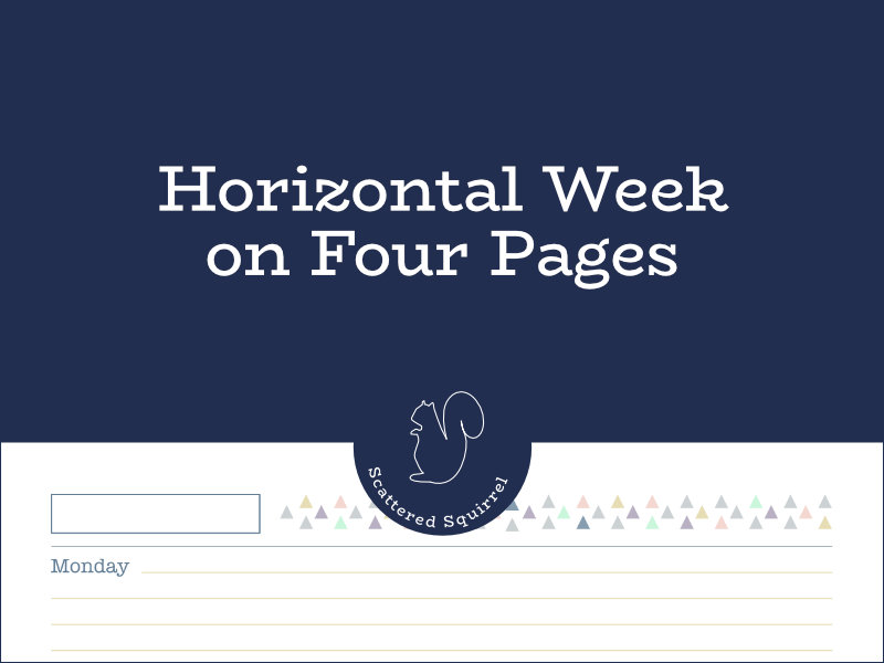 A horizontal week on four pages planner spread is great for students and those who need a little extra planning room.