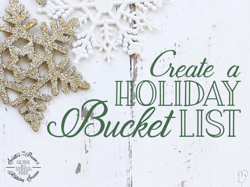 Holiday to-do lists can be overwhelming, that's why it's fun to make a holiday bucket list that is just about enjoying what the season has to offer.