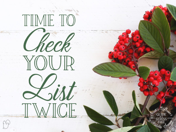 An organized to-do list is a great way to help make the holidays a little less stressful