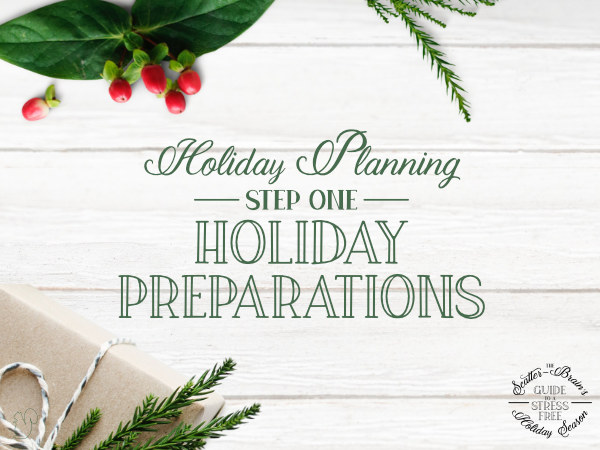 Planning for the holidays is a great way to have a stress free holiday season.
