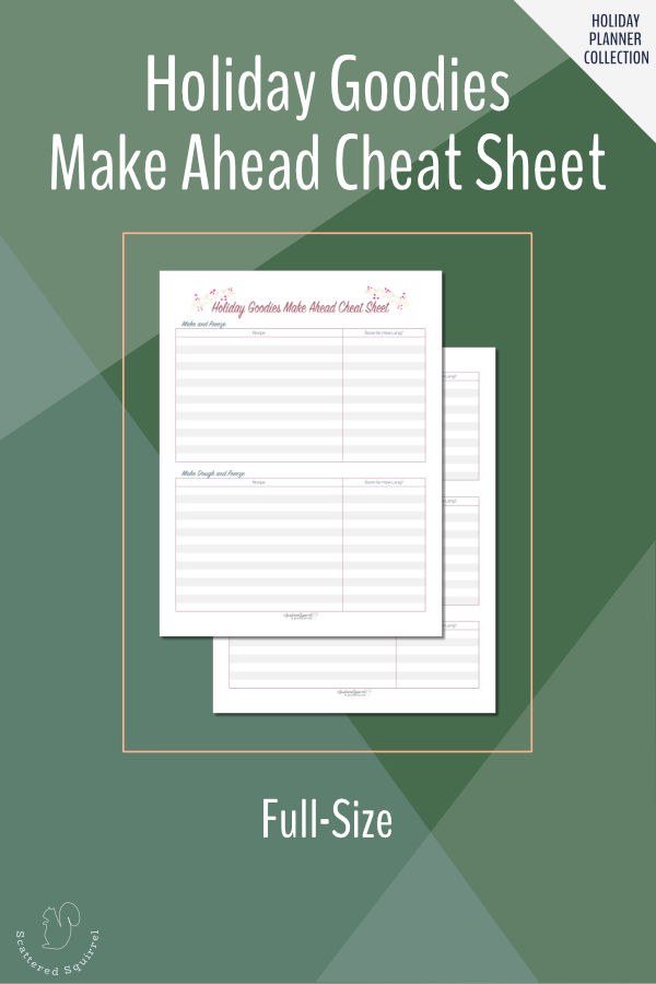 Save time baking during this holidays with the Make Ahead Cheat Sheet.