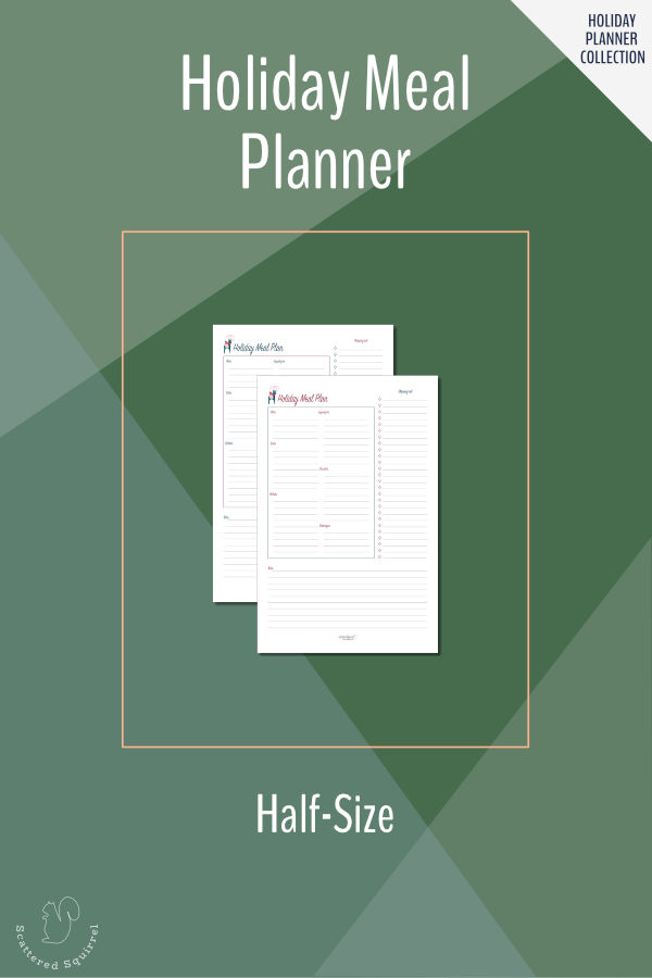 Make planning those holiday meals quick and easy with the holiday meal planner printable. In half(half-letter) size.