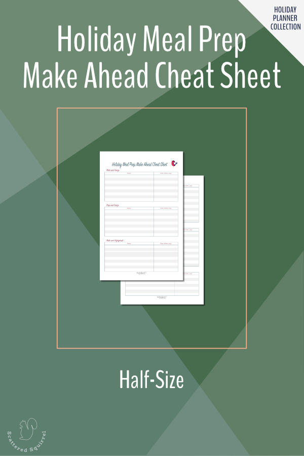 Make planning ahead easy this holiday season with this holiday meals make ahead cheat sheet. In half(half-letter) size.