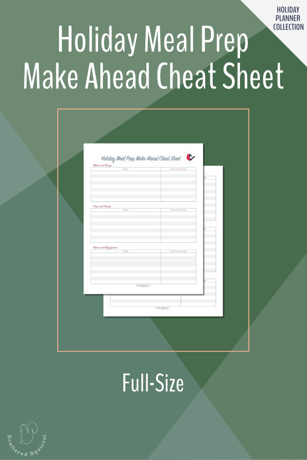 Make planning ahead easy this holiday season with this holiday meals make ahead cheat sheet. In full (letter) size.