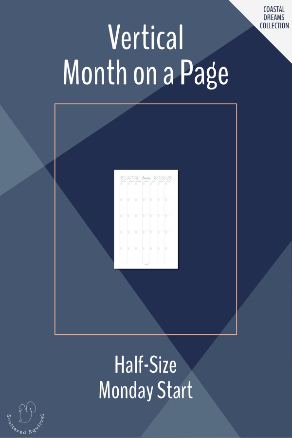 Vertical, month per page, undated calendars in half letter size featuring a Monday start.