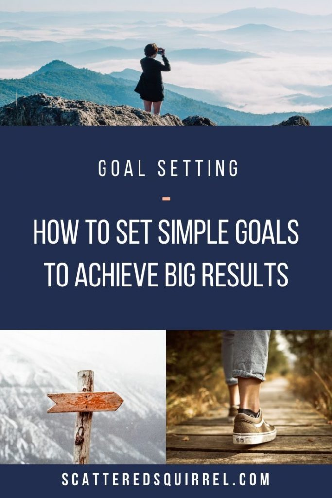 Setting simple goals can help us achieve big results because they allow us to step back from the big picture and focus on where we are at and sticking to the path we're on.