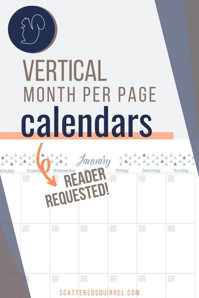 Undated, vertical month per page calendars are a great option for those who like having their whole month on one page. Since these are undated you can use them year after year, or put them to work in other ways.